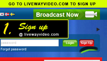 Sign up is easy - goto livewayvideo.com